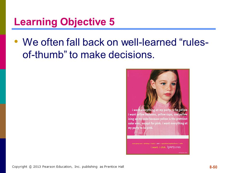 We often fall back on well-learned rules-of-thumb to make decisions.