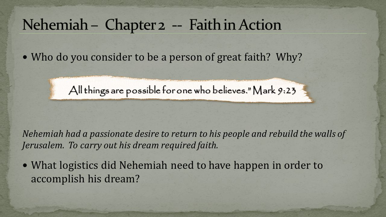 Nehemiah – Chapter 2 -- Faith in Action