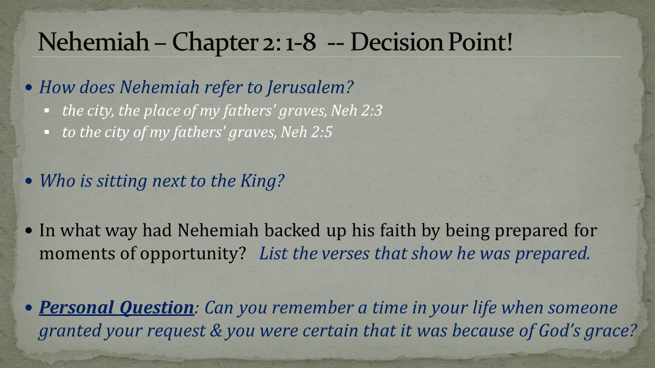Nehemiah – Chapter 2: 1-8 -- Decision Point!