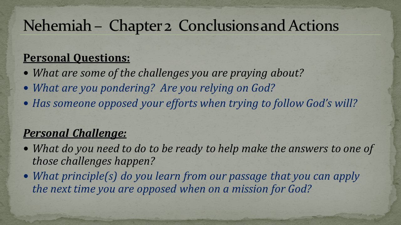 Nehemiah – Chapter 2 Conclusions and Actions