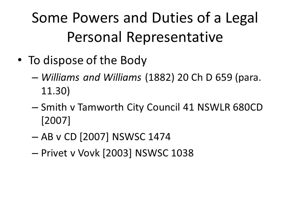 Some Powers and Duties of a Legal Personal Representative