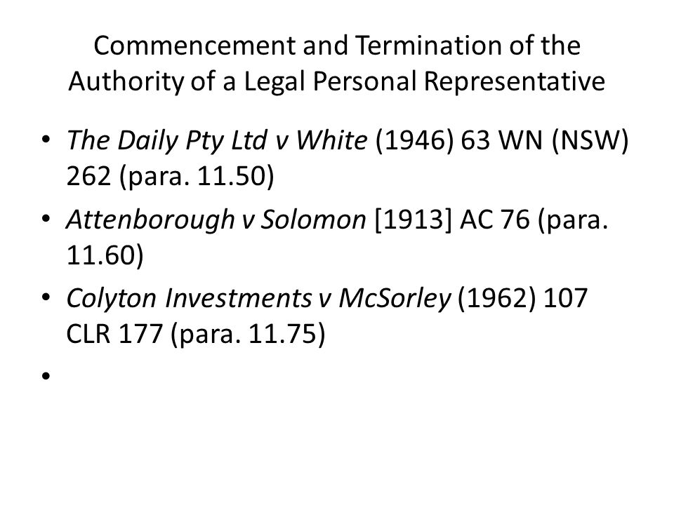 Commencement and Termination of the Authority of a Legal Personal Representative