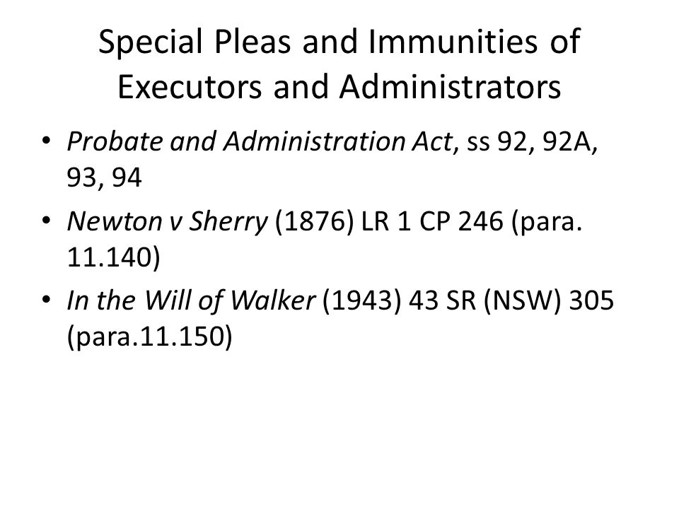 Special Pleas and Immunities of Executors and Administrators