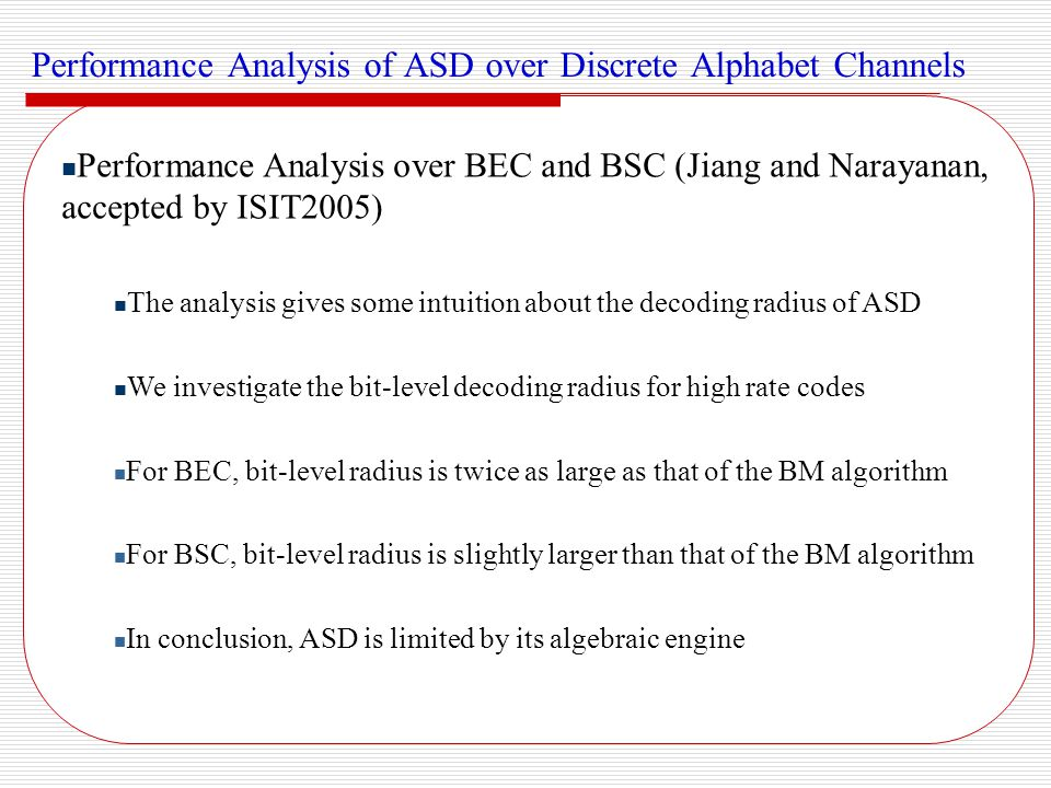 Performance Analysis of ASD over Discrete Alphabet Channels