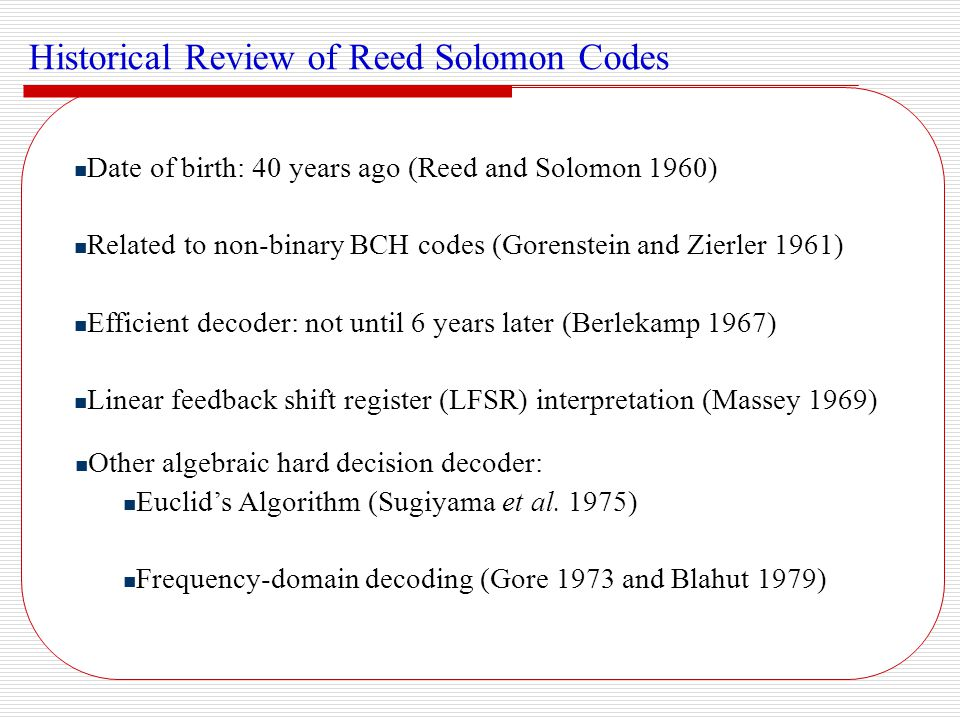 Historical Review of Reed Solomon Codes