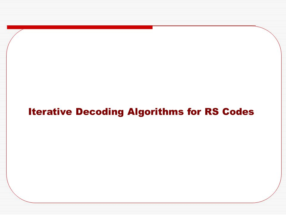 Iterative Decoding Algorithms for RS Codes