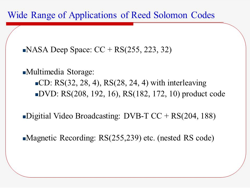 Wide Range of Applications of Reed Solomon Codes