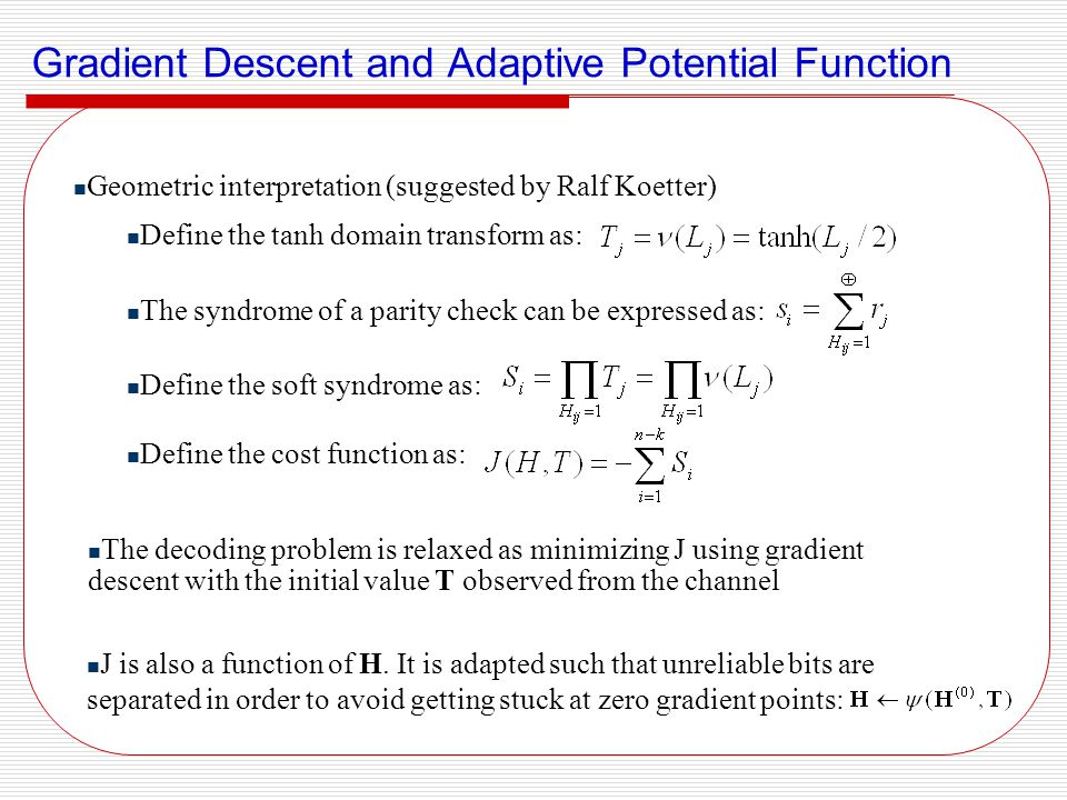 Gradient Descent and Adaptive Potential Function