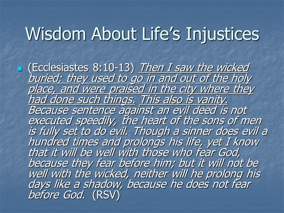 Wisdom About Life's Injustices