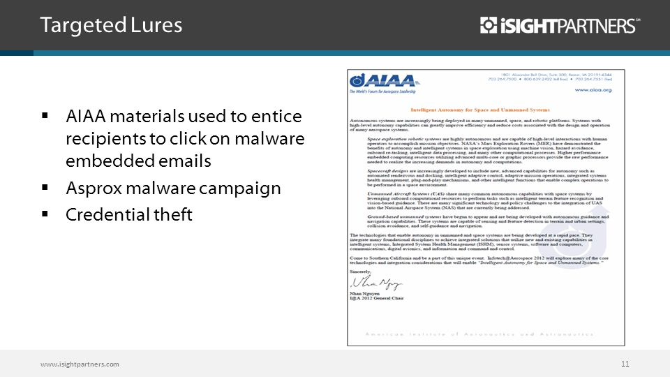 Targeted Lures AIAA materials used to entice recipients to click on malware embedded emails. Asprox malware campaign.