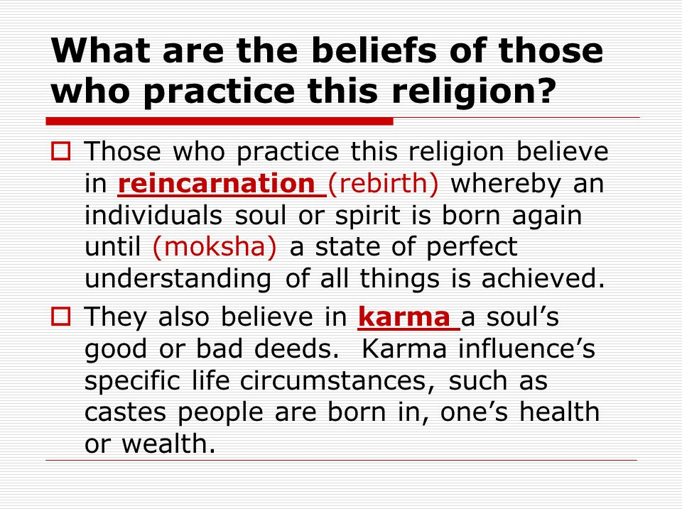 What are the beliefs of those who practice this religion