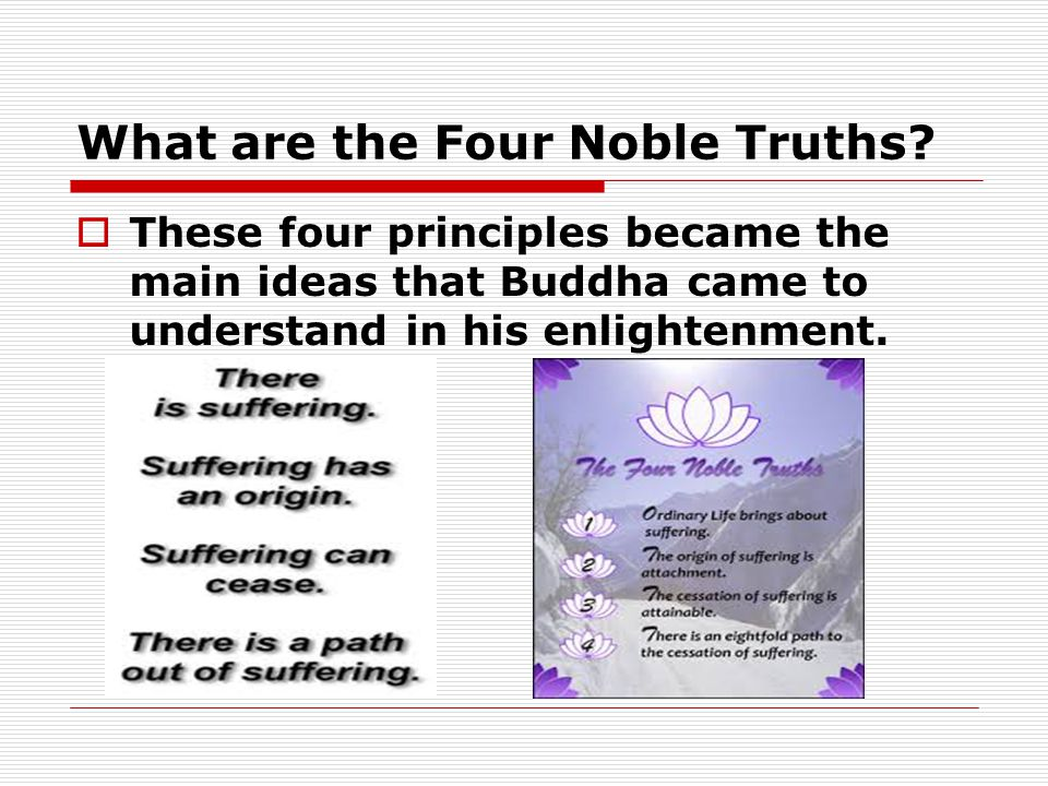 What are the Four Noble Truths