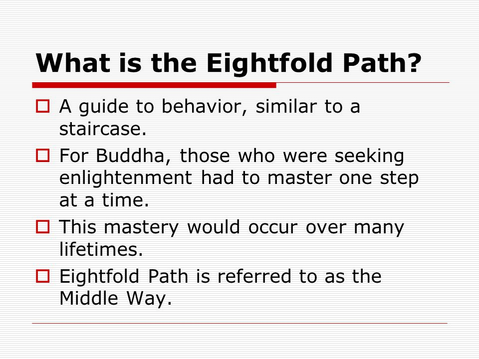What is the Eightfold Path