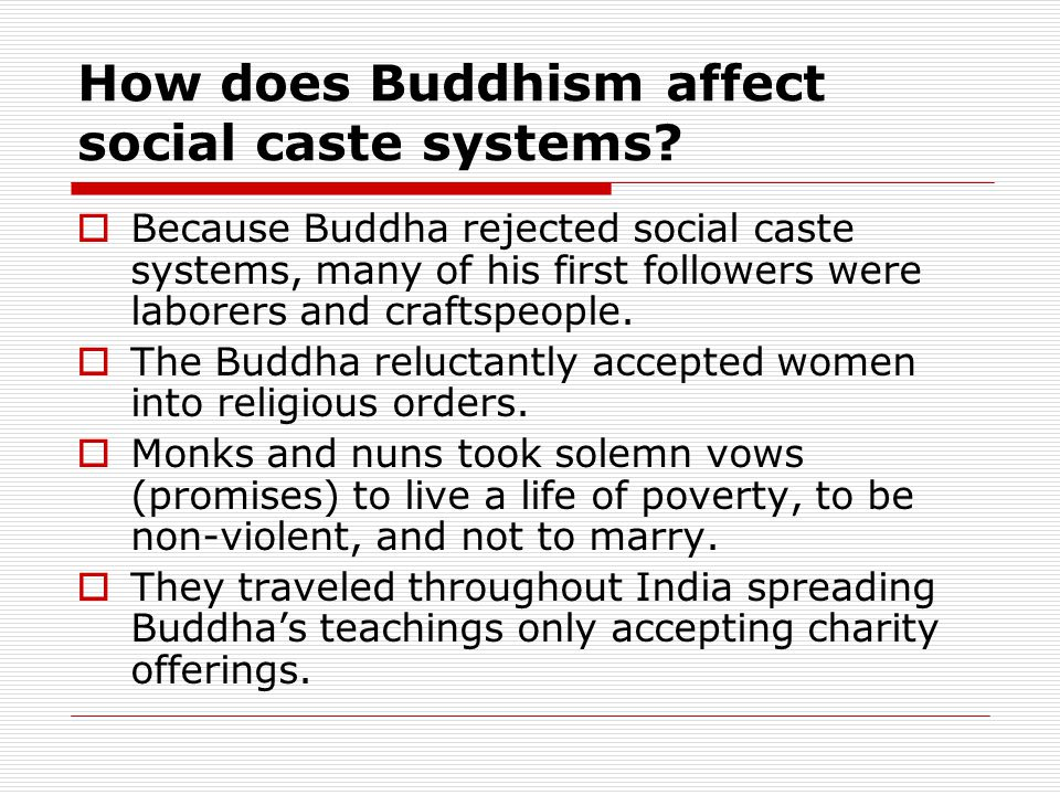 How does Buddhism affect social caste systems