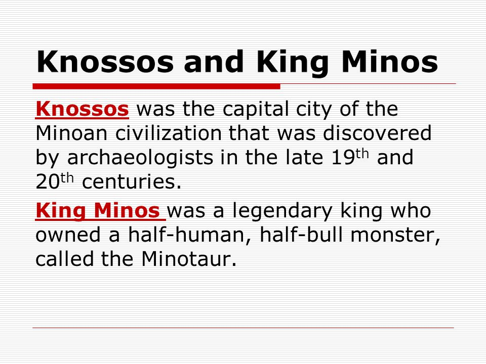 Knossos and King Minos