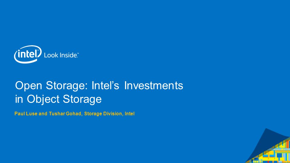 Open Storage: Intel's Investments in Object Storage