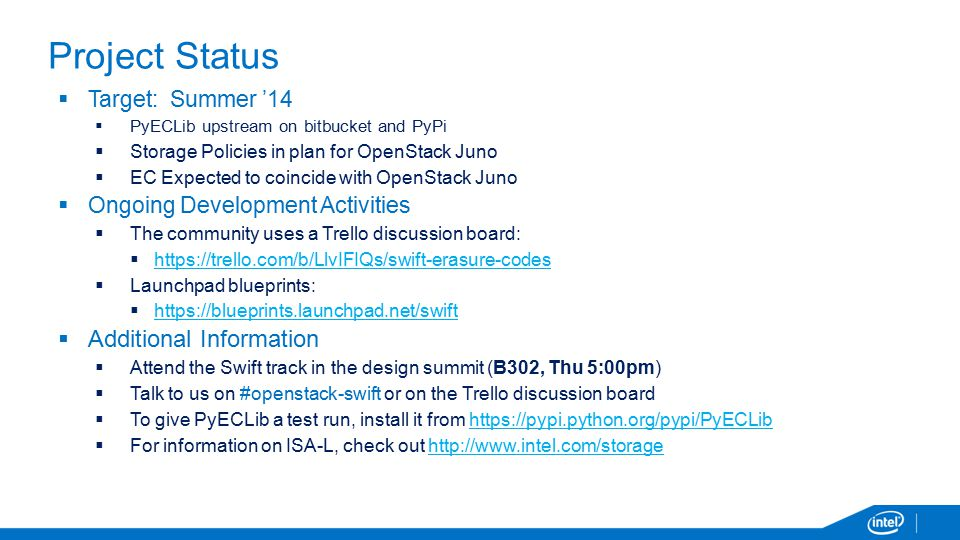 Project Status Additional Information Target: Summer '14