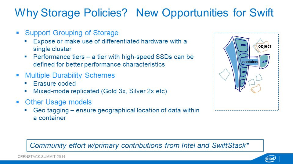 Why Storage Policies New Opportunities for Swift