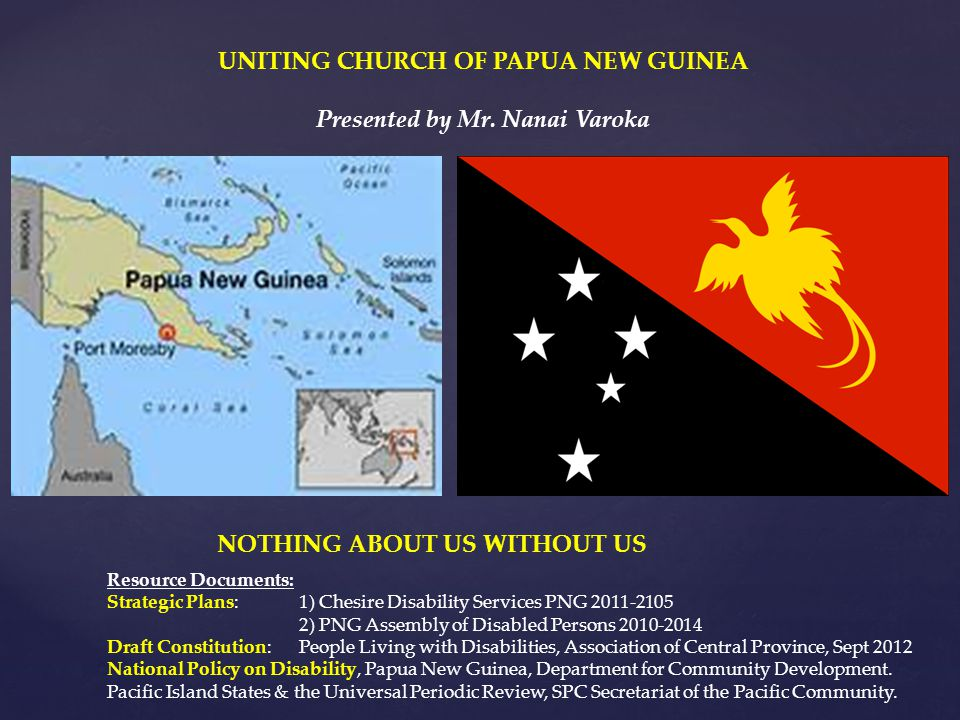 UNITING CHURCH OF PAPUA NEW GUINEA Presented by Mr. Nanai Varoka