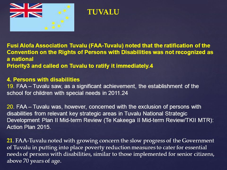 TUVALU Fusi Alofa Association Tuvalu (FAA-Tuvalu) noted that the ratification of the.