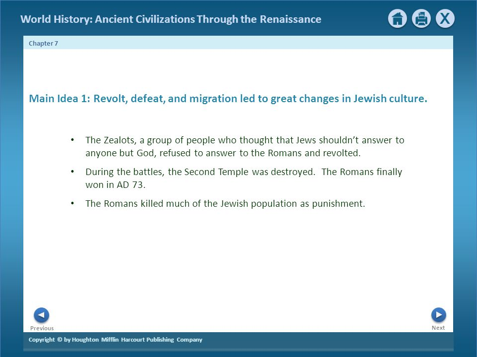 Main Idea 1: Revolt, defeat, and migration led to great changes in Jewish culture.