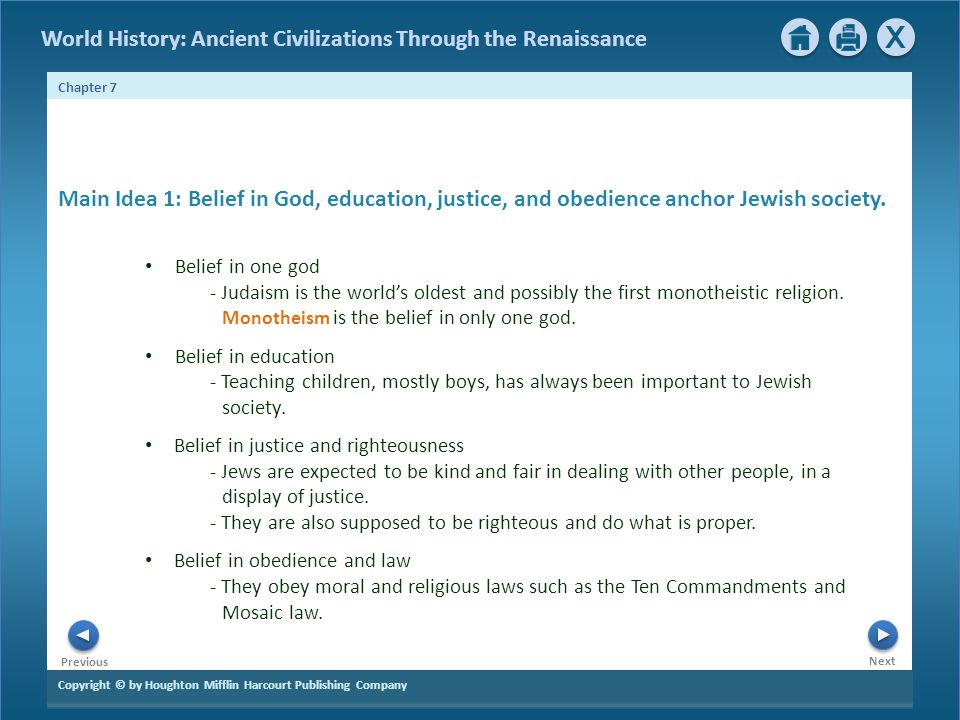 Main Idea 1: Belief in God, education, justice, and obedience anchor Jewish society.