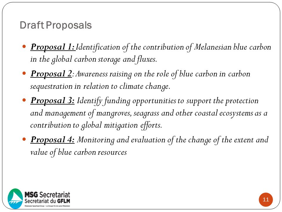 Draft Proposals Proposal 1: Identification of the contribution of Melanesian blue carbon in the global carbon storage and fluxes.