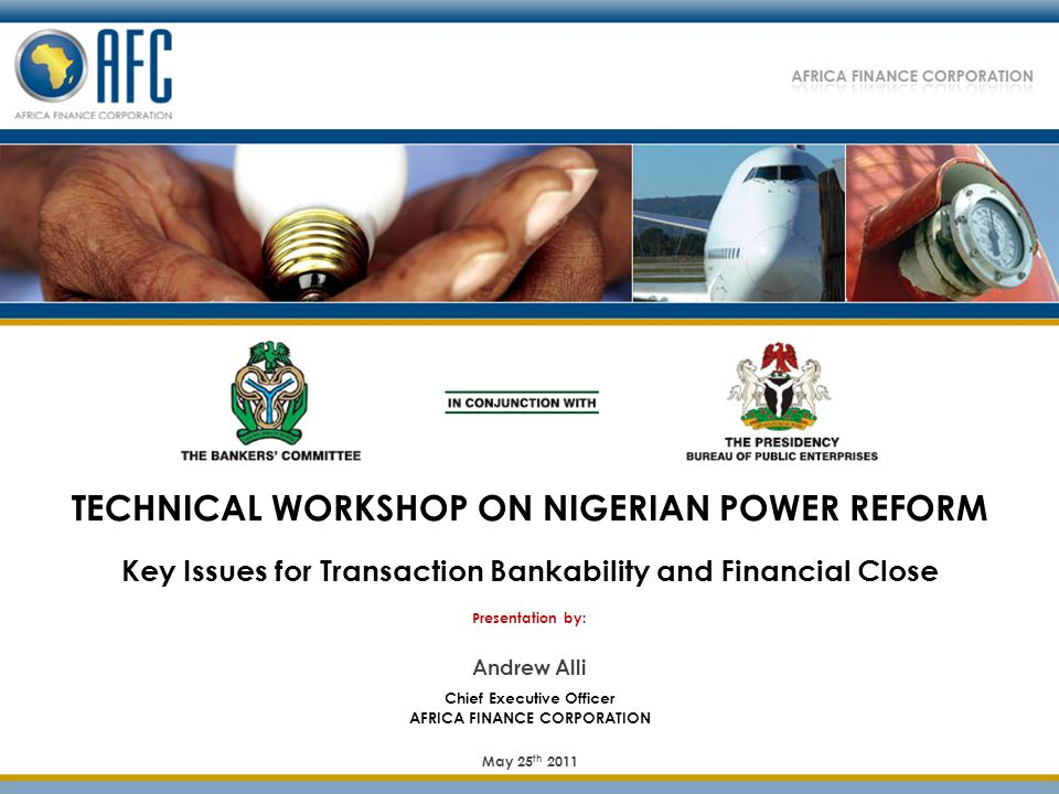 TECHNICAL WORKSHOP ON NIGERIAN POWER REFORM