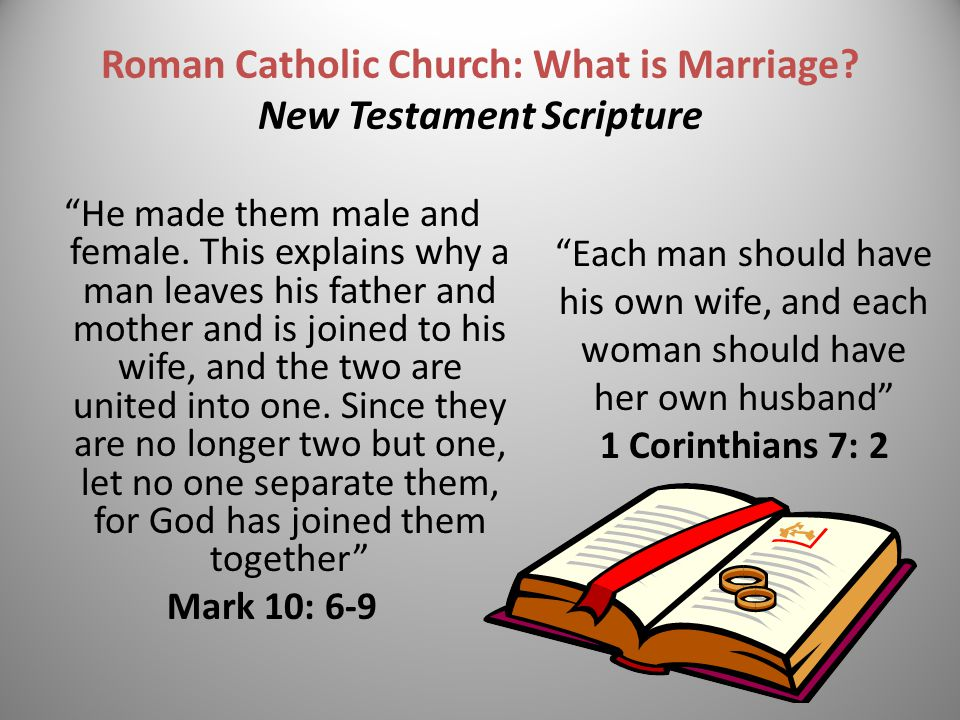 Roman Catholic Church: What is Marriage New Testament Scripture