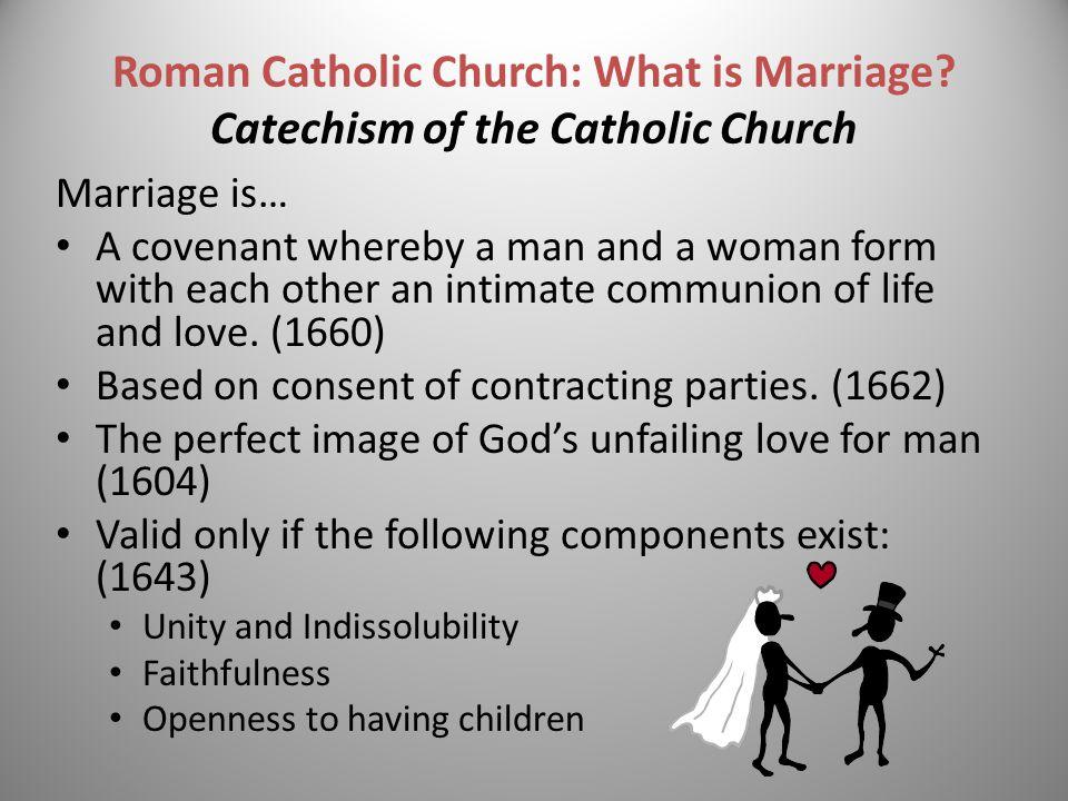Roman Catholic Church: What is Marriage