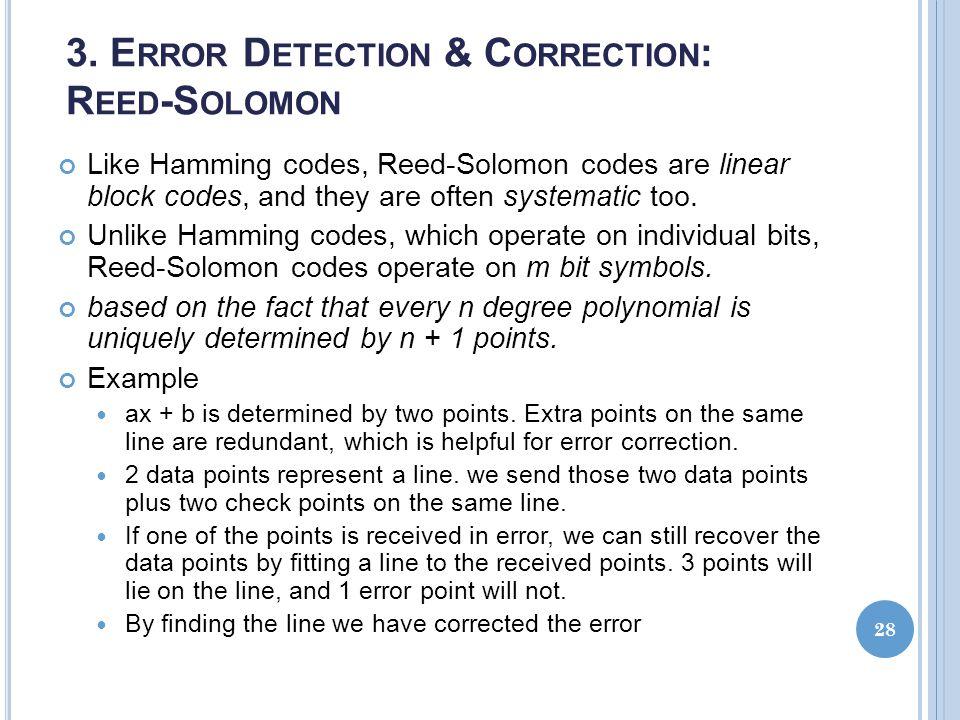3. Error Detection & Correction: Reed-Solomon