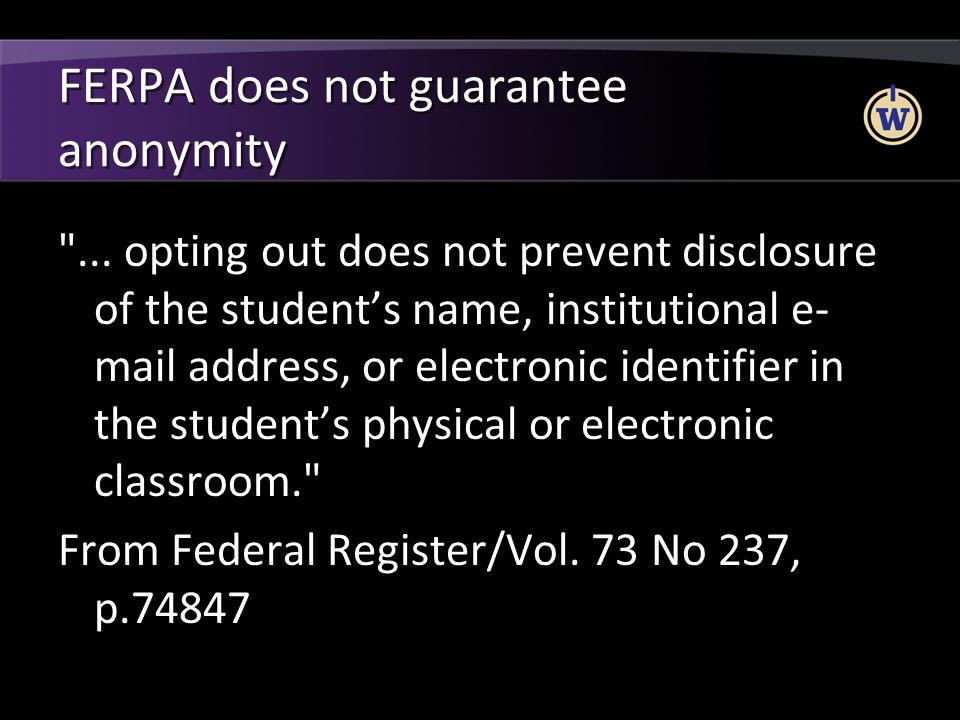 FERPA does not guarantee anonymity