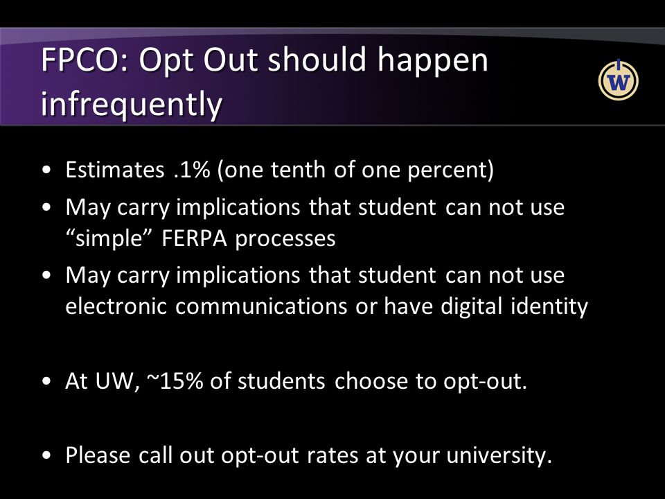 FPCO: Opt Out should happen infrequently