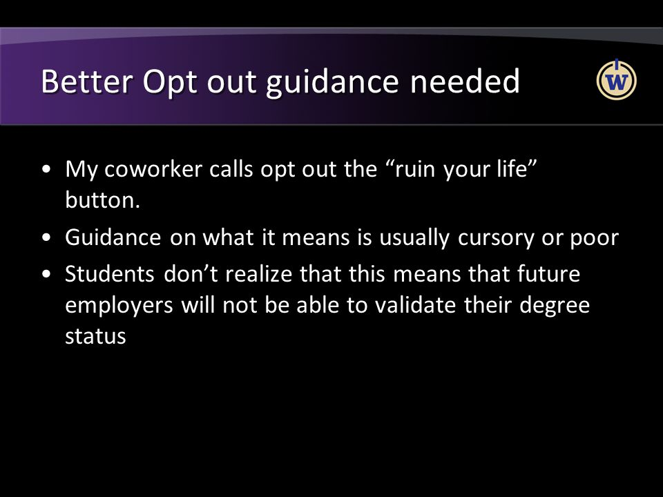 Better Opt out guidance needed