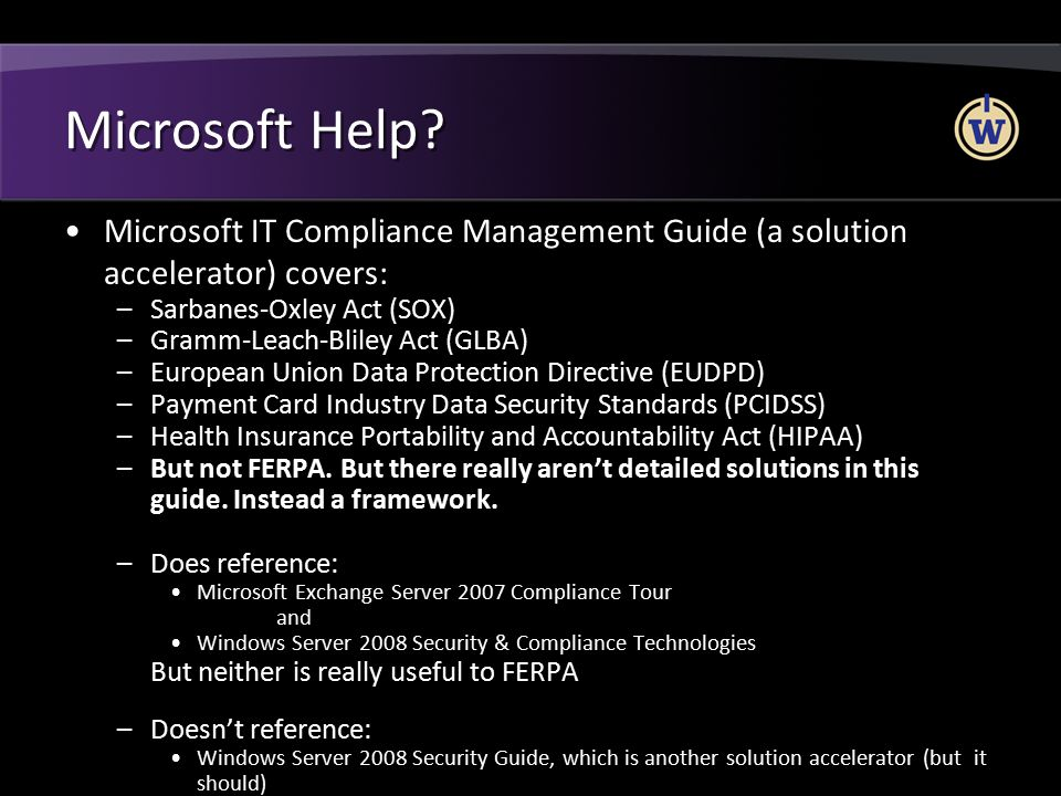 Microsoft Help Microsoft IT Compliance Management Guide (a solution accelerator) covers: Sarbanes-Oxley Act (SOX)