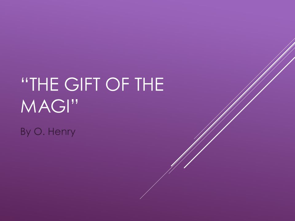 The gift of the magi by o henry ppt video online download 1 the negle Images