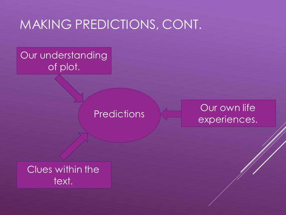 Making predictions, cont.