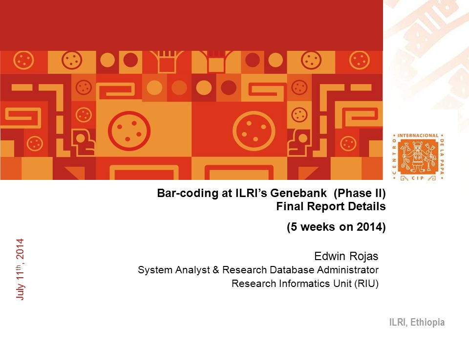 º--- Bar-coding at ILRI's Genebank (Phase II) Final Report Details