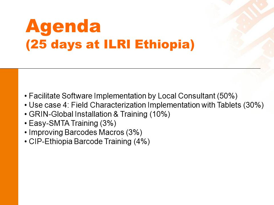 Agenda (25 days at ILRI Ethiopia)