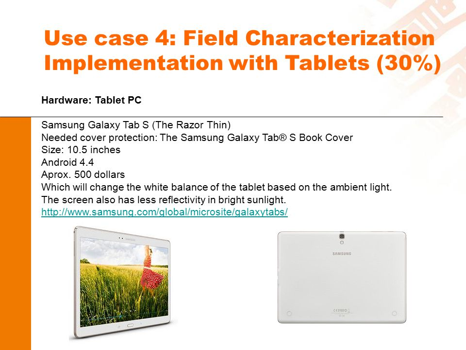 Use case 4: Field Characterization Implementation with Tablets (30%)