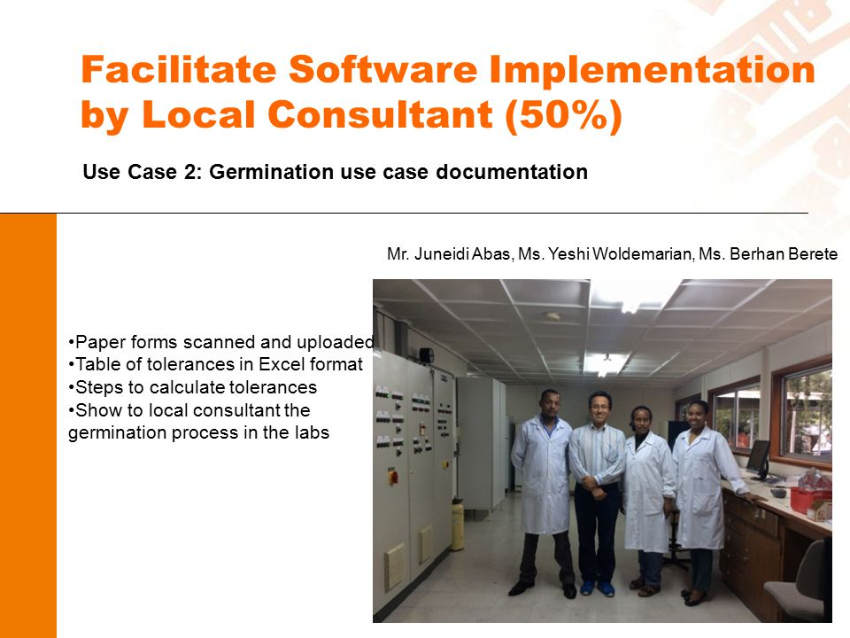 Facilitate Software Implementation by Local Consultant (50%)