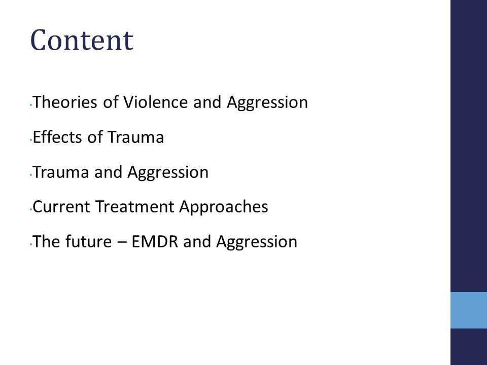 Content Theories of Violence and Aggression Effects of Trauma