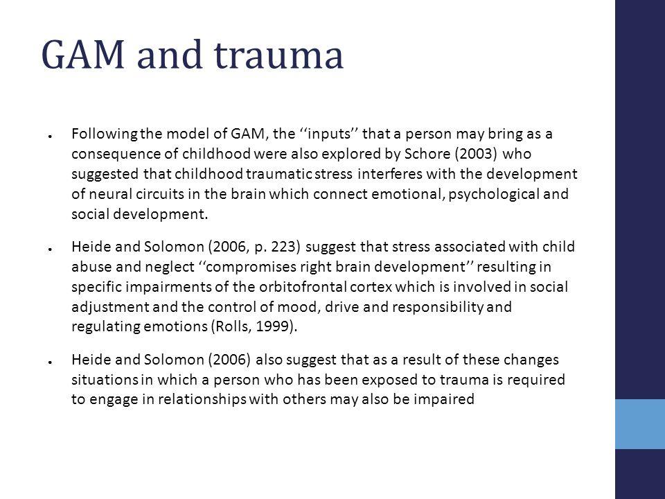 GAM and trauma