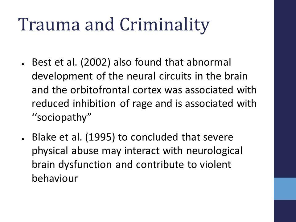 Trauma and Criminality
