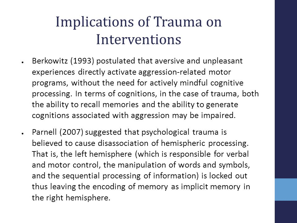 Implications of Trauma on Interventions
