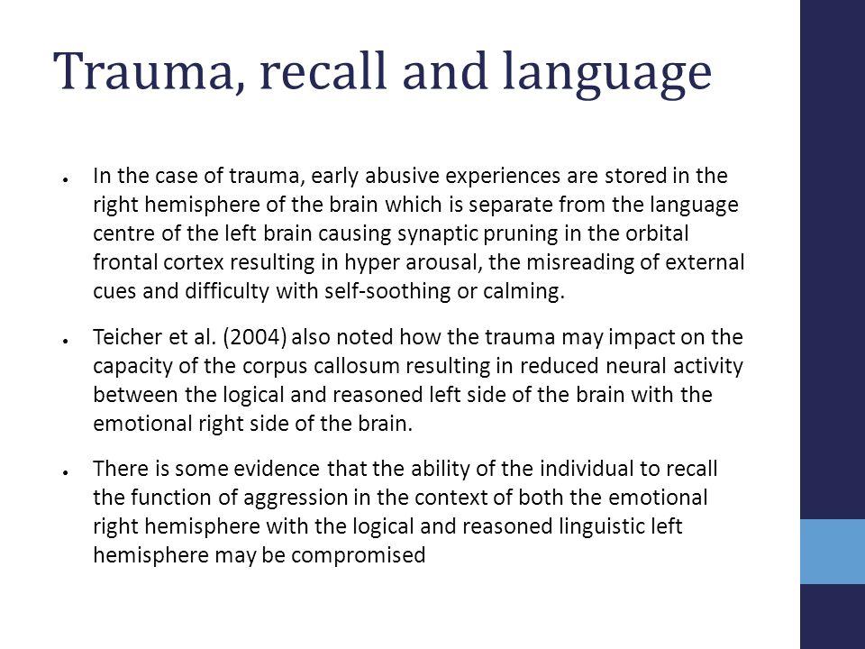Trauma, recall and language