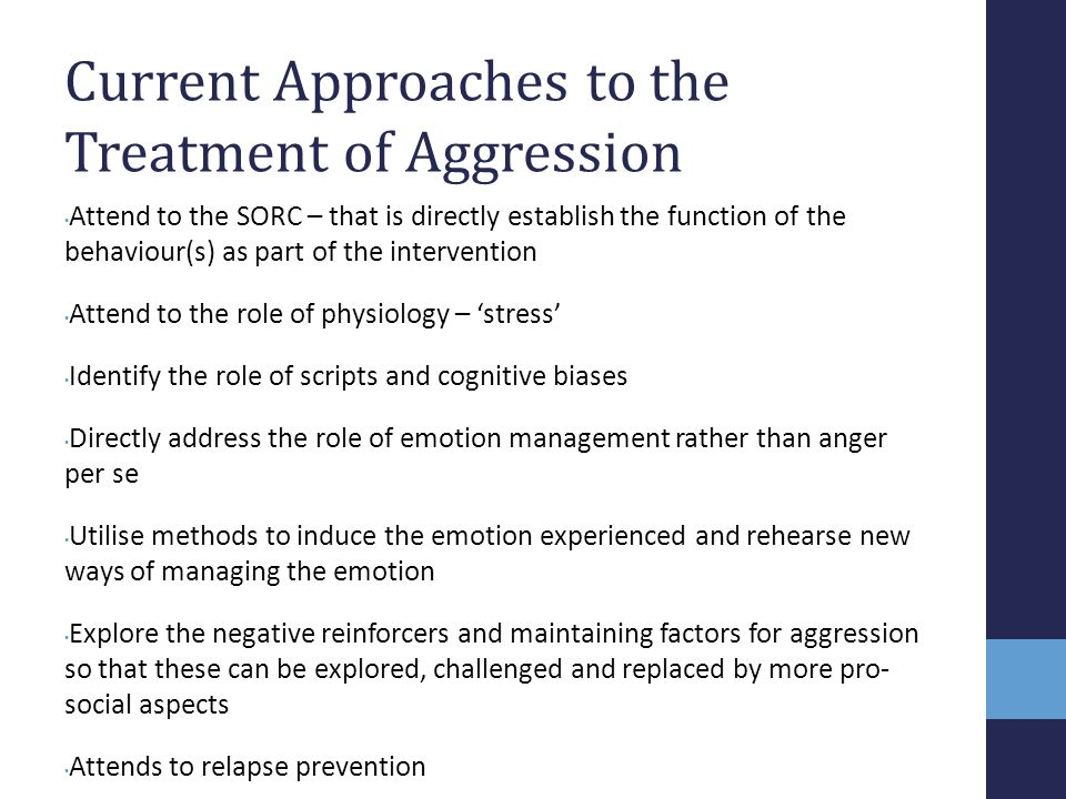 Current Approaches to the Treatment of Aggression