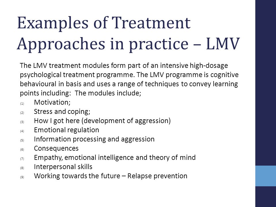 Examples of Treatment Approaches in practice – LMV