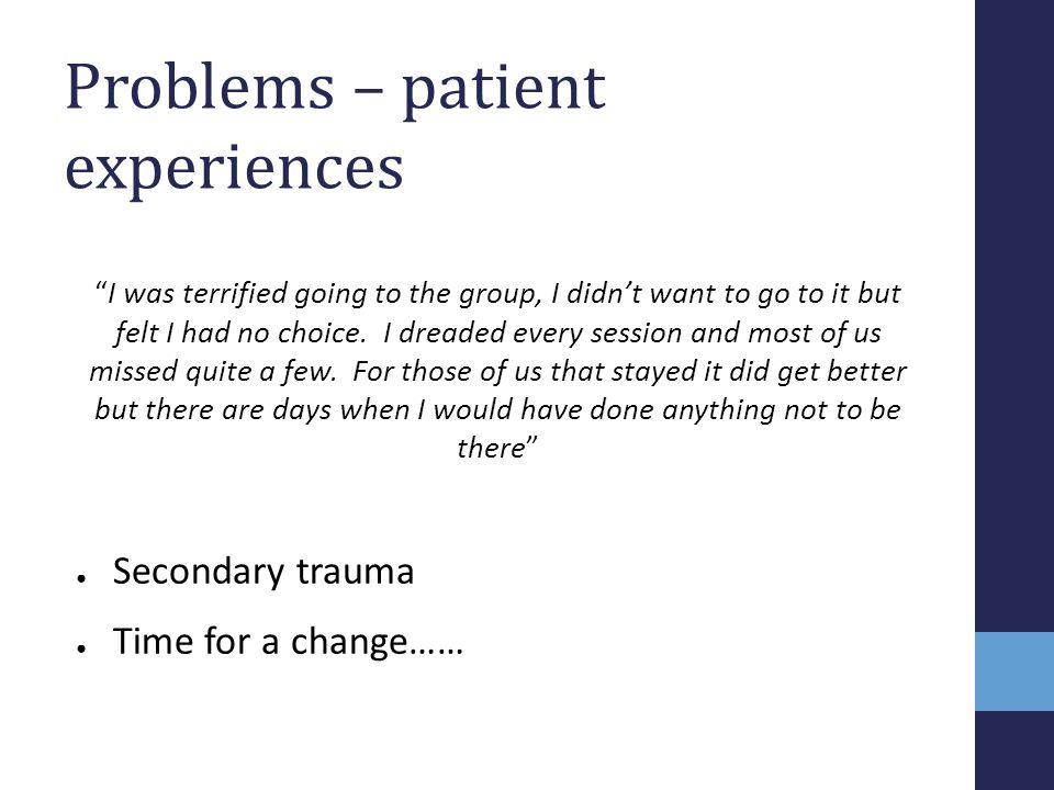 Problems – patient experiences