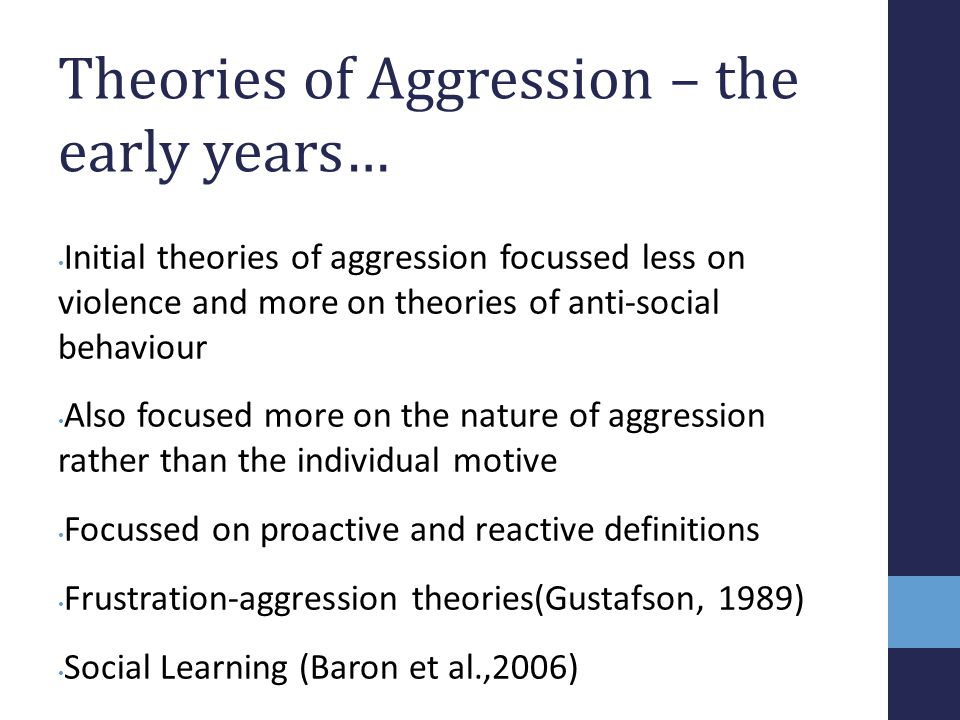 Theories of Aggression – the early years…